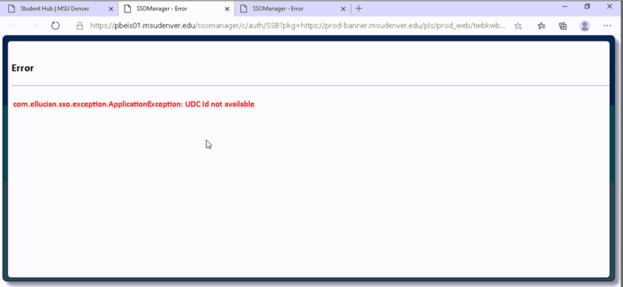 Image of the error which states: com.ellucian.sso.exception.ApplicationException: UDC Id not available